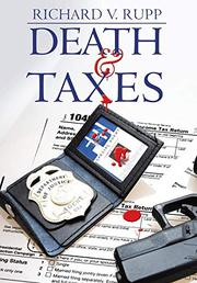 Death & Taxes by Richard V. Rupp