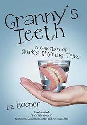 GRANNY'S TEETH by Liz  Cooper
