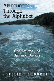ALZHEIMER'S THROUGH THE ALPHABET by Leslie F. Hergert