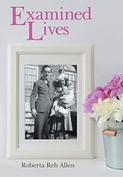 EXAMINED LIVES by Roberta Reb  Allen