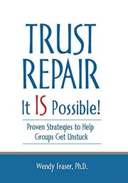 TRUST REPAIR by Wendy Fraser