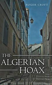 THE ALGERIAN HOAX Cover