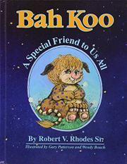 Bah Koo by Robert V. Rhodes, Sr.