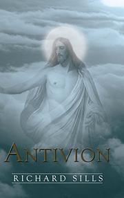 ANTIVION by Richard Sills