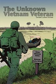 The Unknown Vietnam Veteran by Donald Luther Krimes