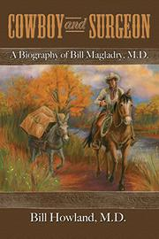 COWBOY AND SURGEON by Bill  Howland