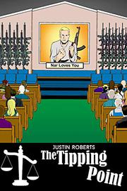 THE TIPPING POINT by Justin Roberts
