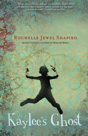 KAYLEE'S GHOST by Rochelle Jewel Shapiro