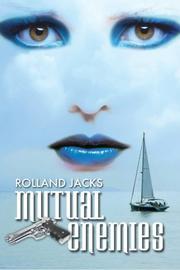 MUTUAL ENEMIES by Rolland Jacks
