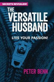 The Versatile Husband by Peter Benn
