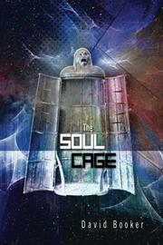 THE SOUL CAGE by David Booker