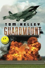 GUARDMOUNT by Tom Kelley