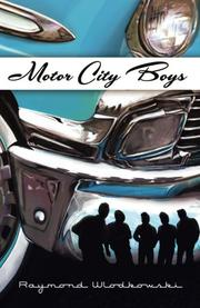 Motor City Boys by Raymond Wlodkowski