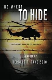 No Where to Hide by Herbert F. Pandiscio