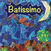Batissimo by Nuno S.G. Fernandes