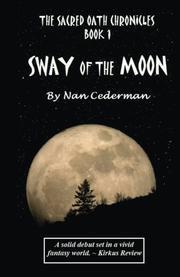 The Sacred Oath Chronicles - Book 1 by Nan Cederman