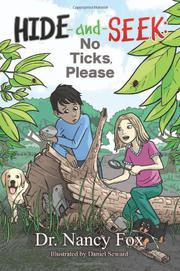 Hide and Seek- No Ticks Please by Nancy Fox