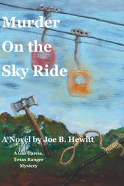 MURDER ON THE SKY RIDE by Joe B. Hewitt