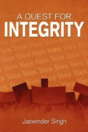 A Quest for Integrity by Jaswinder Singh