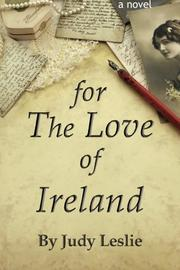 For the Love of Ireland by Judy Leslie