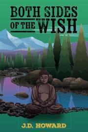 BOTH SIDES OF THE WISH by J.D. Howard