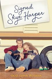 SIGNED, SKYE HARPER by Carol Lynch Williams