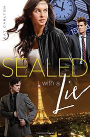 SEALED WITH A LIE by Kat Carlton