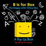 B IS FOR BOX by David A. Carter