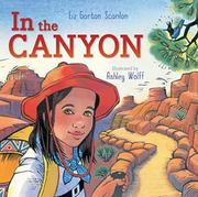 IN THE CANYON by Liz Garton Scanlon