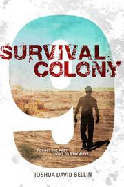 SURVIVAL COLONY 9 by Joshua David Bellin