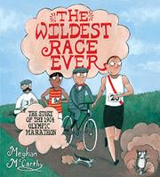 THE WILDEST RACE EVER by Meghan McCarthy