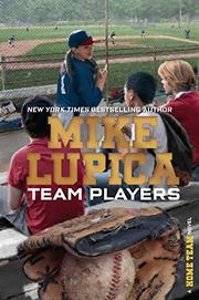 TEAM PLAYERS by Mike Lupica