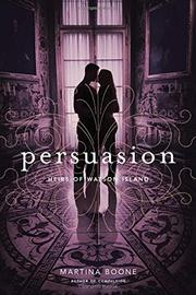 PERSUASION by Martina Boone