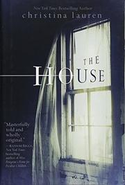 THE HOUSE by Christina Lauren