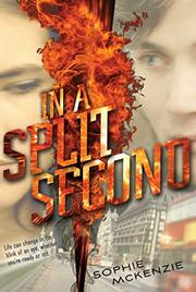 IN A SPLIT SECOND by Sophie McKenzie