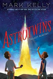 ASTROTWINS—PROJECT BLASTOFF by Mark Kelly
