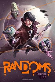 RANDOMS by David Liss