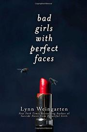 BAD GIRLS WITH PERFECT FACES by Lynn Weingarten