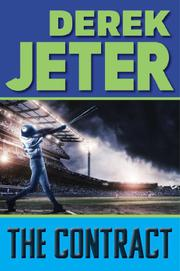 THE CONTRACT by Derek Jeter