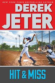 HIT & MISS by Derek Jeter