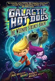 THE WIENER STRIKES BACK by Max Brallier