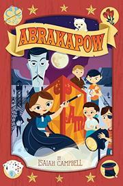 ABRAKAPOW by Isaiah Campbell