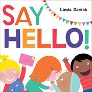 SAY HELLO! by Linda Davick