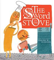 THE SWORD IN THE STOVE by Frank W. Dormer