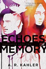 ECHOES OF MEMORY by A.R. Kahler