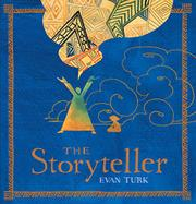 THE STORYTELLER by Evan Turk