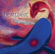 HEARTBEAT by Evan Turk