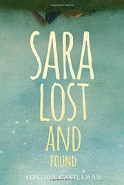 SARA LOST AND FOUND by Virginia Castleman