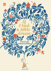IF I HAD A LITTLE DREAM by Nina Laden