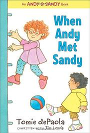 WHEN ANDY MET SANDY by Tomie dePaola